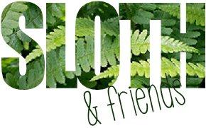 SLOTH & friends